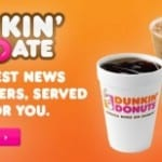 Free Medium Coffee at Dunkin Donuts Plus Another One on Your Birthday