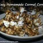 Homemade Carmel Corn from Two Kids and a Coupon