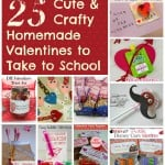 25 DIY Valentines for School