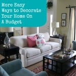 Ways to Decorate Your Home on a budget