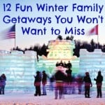 Winter Family Travel Destinations