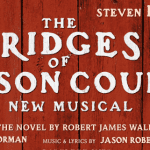 Bridges of Madison County the Musical