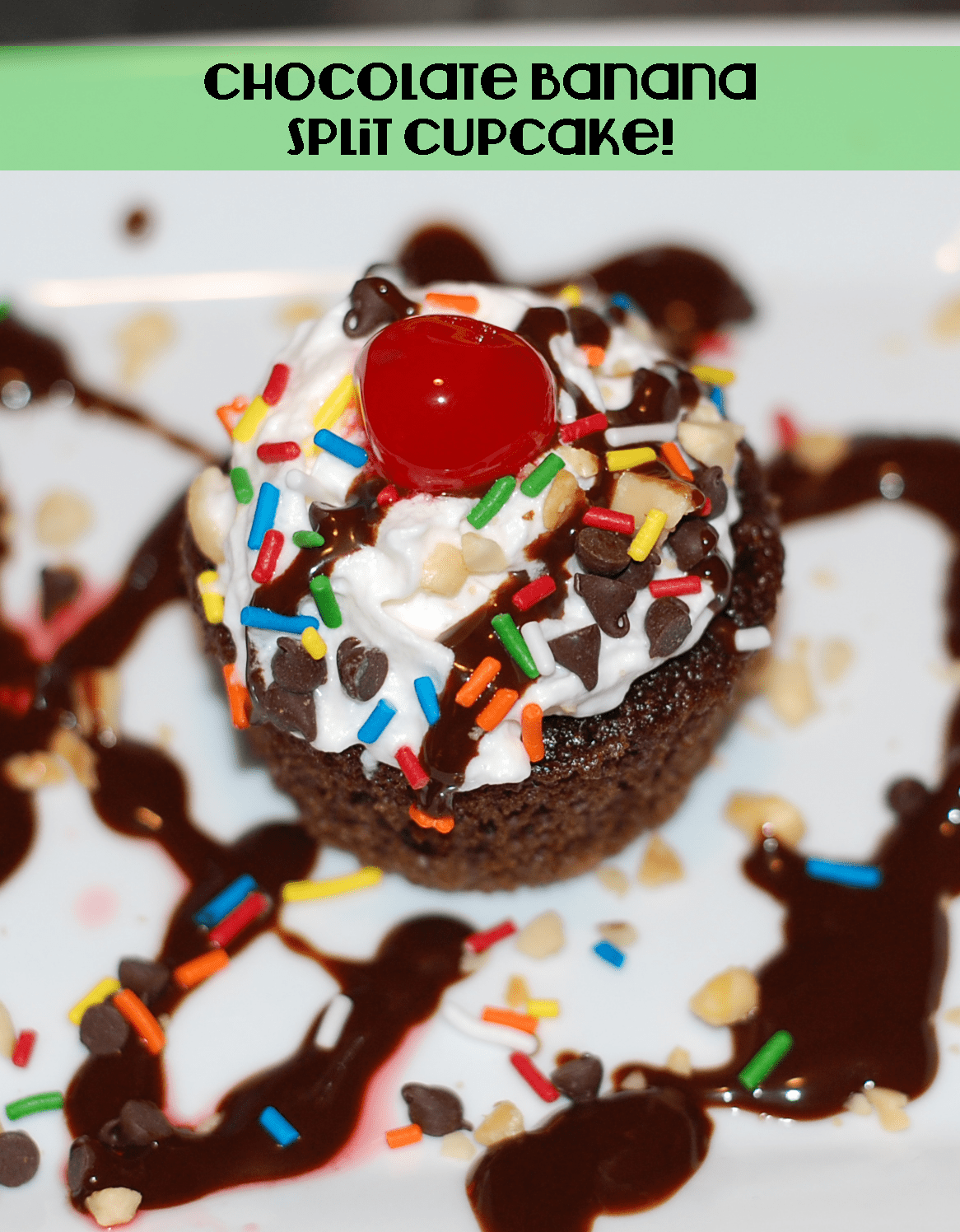 Chocolate Banana Split Cupcakes