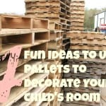 4 Fun Ideas to Use Pallets to Decorate Your Child's Room