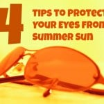 Tips to protect Your Eyes from Summer Sun