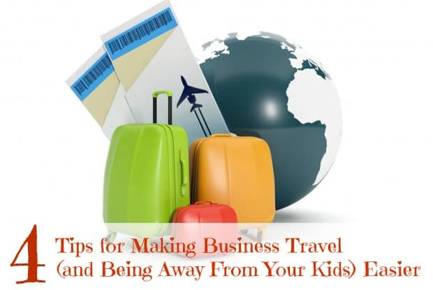 tips for being away from your kids