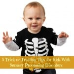Sensory Processing Disorder and Halloween