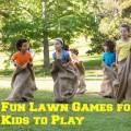 Fun Lawn Games for Kids