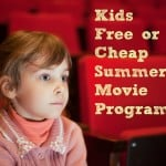 Kids Free Summer Movie Programs
