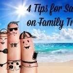 4 Tips for Saving on Family Travel