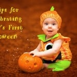 5 Tips for Celebrating Baby's First Halloween