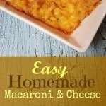 Easy Homemade Macaroni and Cheese Recipe