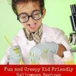 Fun and Creepy Kid Friendly Halloween Recipes