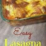 Easy Lasagna Recipe PLUS How to Make it Meat Free –  #FutureOfProtein #ad