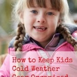 How to Keep Kids Cold Weather Gear Organized