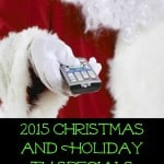 2015 Christmas and Holiday TV Specials