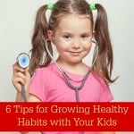 6 Tips for Growing Healthy Habits with Your Kids PLUS New Episodes of Cyberchase
