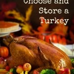 How to Choose and Store a Turkey