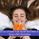 Save 15% on iTunes Gift Cards Bed Bath & Beyond Plus a $50 Giveaway  #iTunesBBB15 #ad