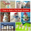 7 Ways to Build a Play Doh Snow Man