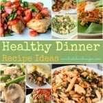 Healthy Dinner Recipe Ideas