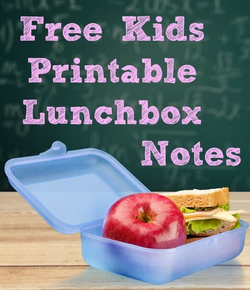 Free Kids Printable Lunchbox Notes