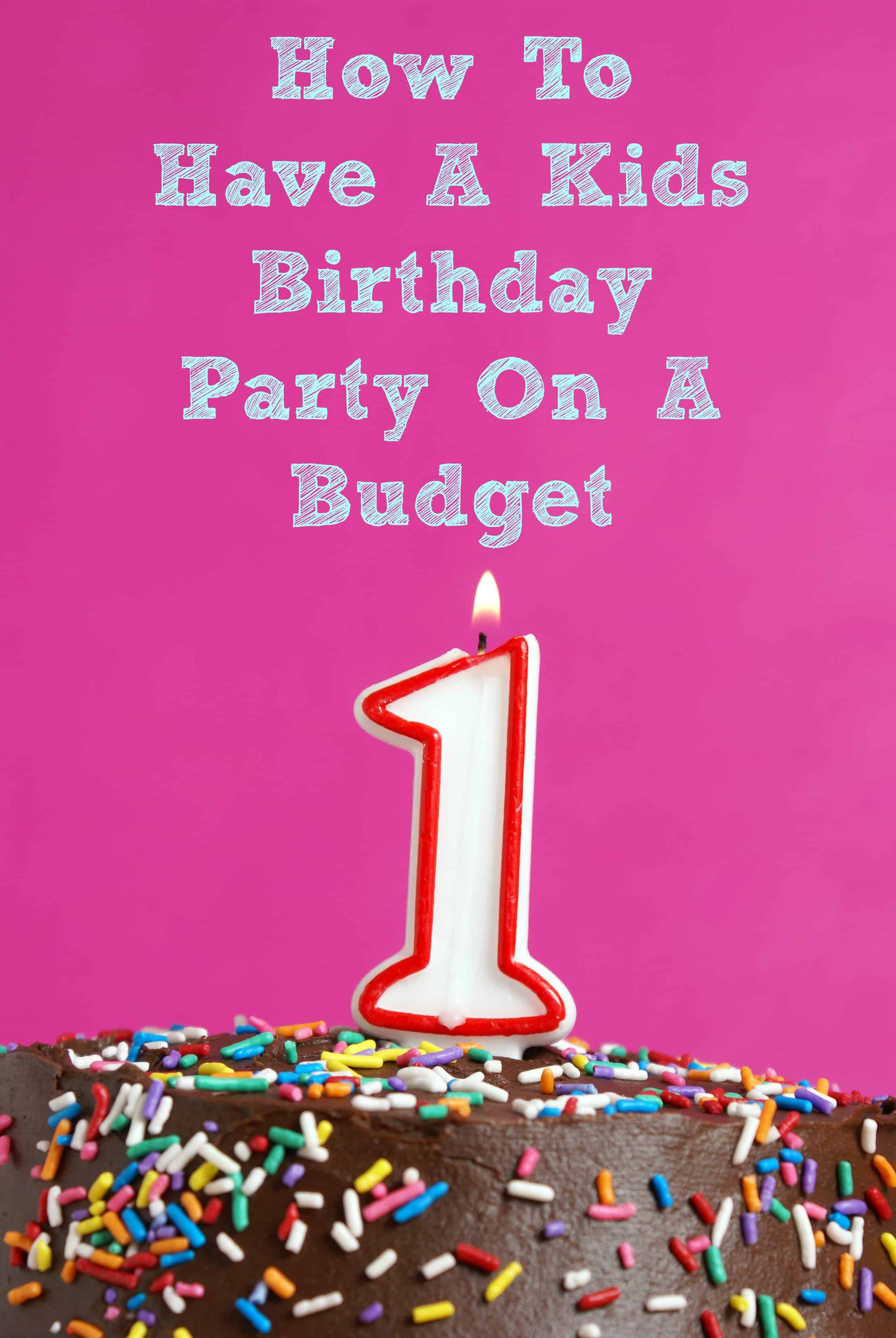 Looking to host your child's birthday party, but need to stick to a budget? Here are our tips!