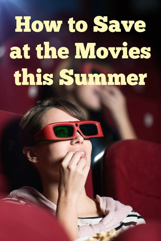 How to save money at the movies this summer