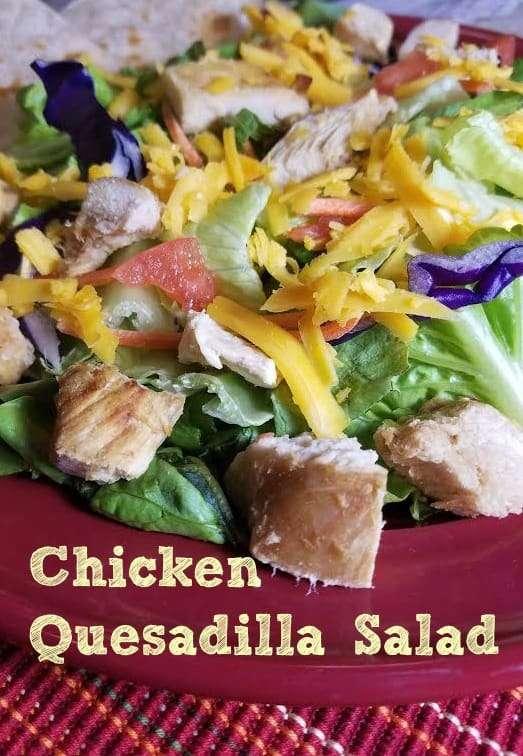 Chicken Quesadilla Salad