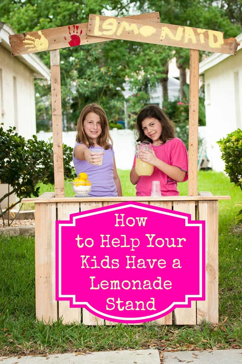How to Help Your Kids Have a Lemonade Stand